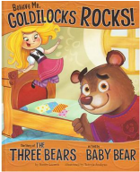 Believe Me, Goldilocks Rocks book cover
