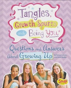 Tangles, Growth Spurts, and Being You: Questions and Answers about Growing Up book cover