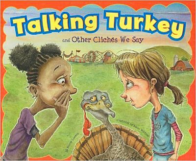 Talking Turkey and Other Cliches We Say book cover