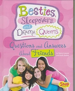 Besties, Sleepovers, and Drama Queens: Questions and Answers about Friends book cover