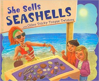 She Sells Seashells and Other Tricky Tongue Twisters book cover