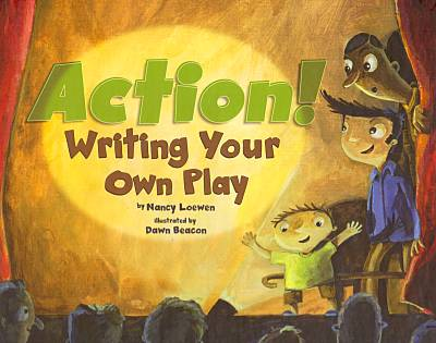Action! Writing Your Own Play book cover