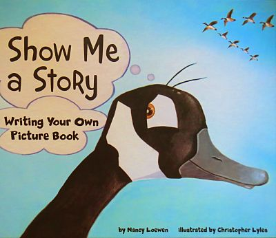 Show Me a Story: Writing Your Own Picture Book book cover
