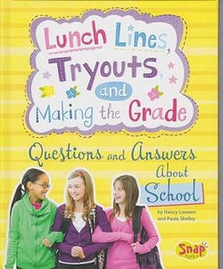 Lunch Lines, Tryouts, and Making the Grade: Questions and Answers about School book cover