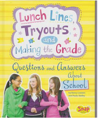 Lunch Lines, Tryouts, and Making the Grade book cover
