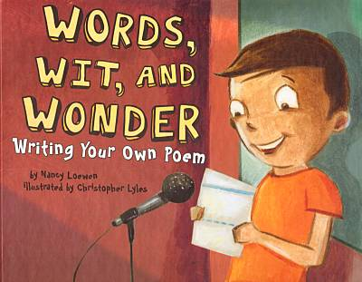 Words, Wit, and Wonder: Writing Your Own Poem book cover