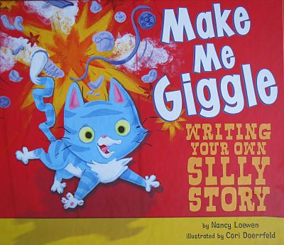 Make Me Giggle: Writing Your Own Silly Story book cover
